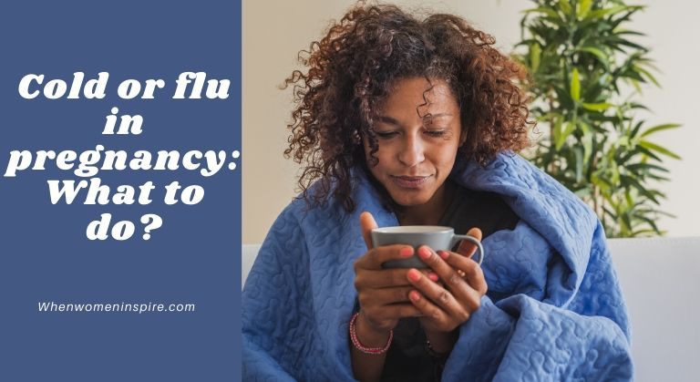 How to treat a cold while pregnant