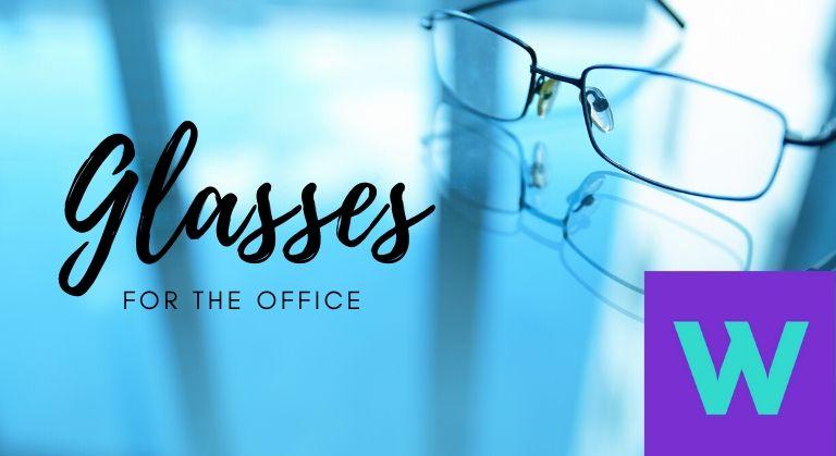 办公室眼镜:眼镜戴