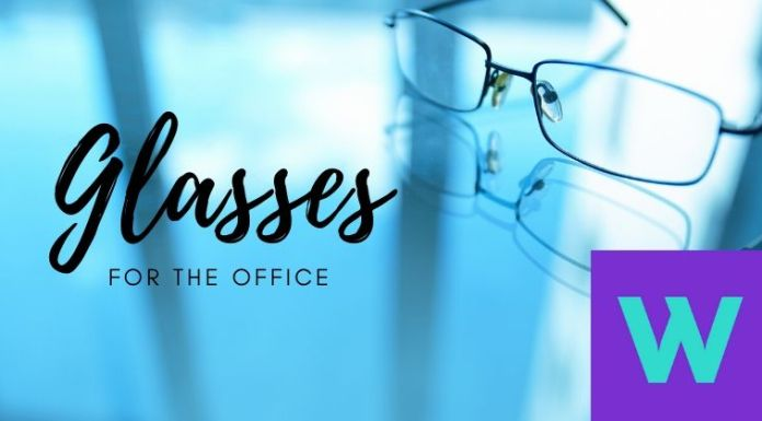 Glasses for office style