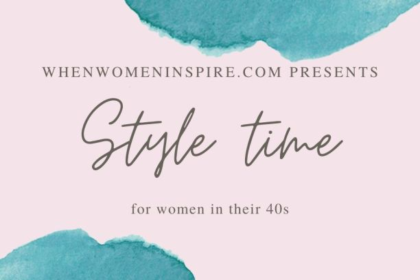 Women in their 40s style tips