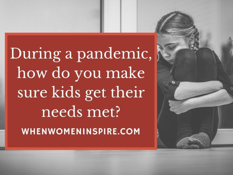 Kids needs in pandemic: Parents guide
