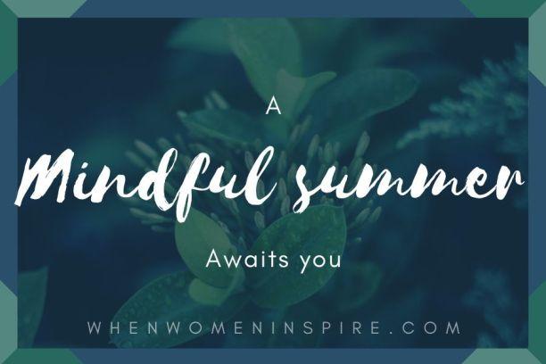 Mindful summer practice ideas