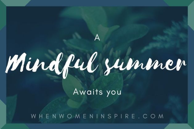 Mindful summer practice ideas