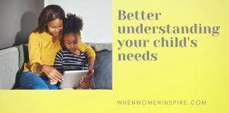Mom and child's needs