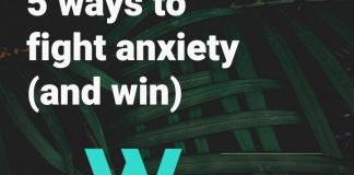 Fight against anxiety tips