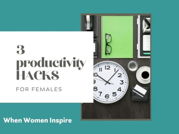Productivity hacks for career-driven women