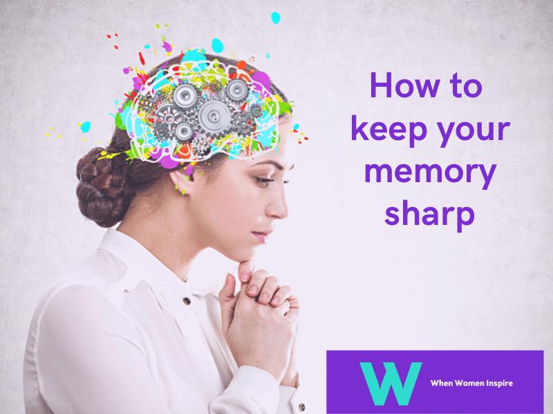 Ways to keep your memory sharp