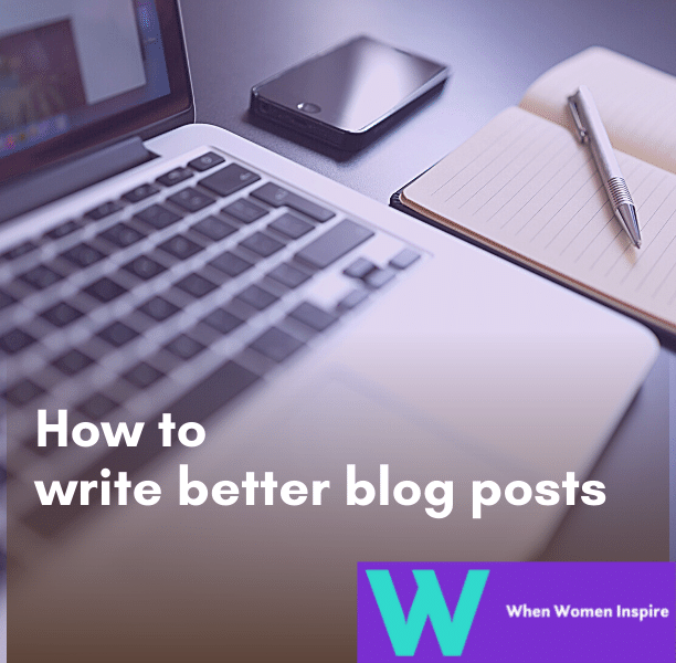 Tips to write better blog posts