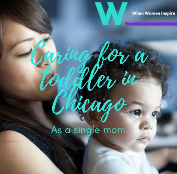 Single mom in Chicago