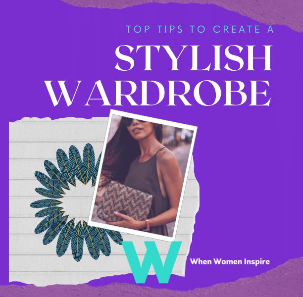 Create a stylish wardrobe