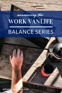 Want to know the ins and outs of working remotely while traveling long-term? Check out this announcement about our new blog series—The Work Vanlife Balance.