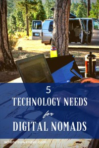 Want to become a digital nomad and work remotely while traveling long-term? Check out this post from our Work Vanlife Balance Series all about 5 Technology Needs for Digital Nomads.