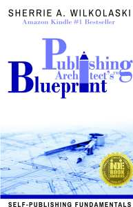 Self Publishing Fundamentals By Sherrie Wilkolaski