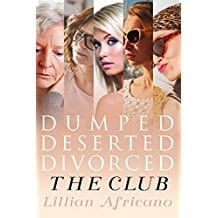 Dumped. Deserted. Divorced. The Club – By Lillian Africano