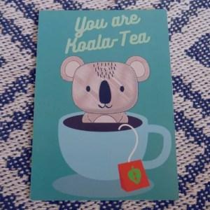 You Are Koala-Tea- Postcard Print