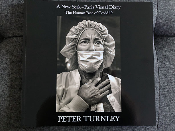 A New York-Paris Visual Diary The Human Face of Covid-19-Peter Turnley Cover