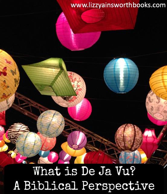 de ja vu, the prophetic and the supernatural, a Biblical perspective