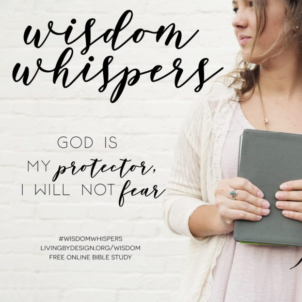 God is my protector - Wisdom Whispers