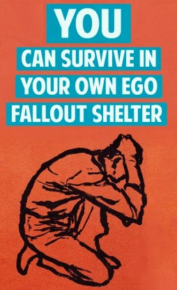 EGO FALLOUT SHELTERS ARE NOT REAL BUT DO NOT TELL OTHERS