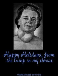 Happy Holidays, from the lump in my throat_Where Excuses Go to Die