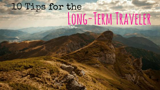 10 Tips for the Long-Term Traveler
