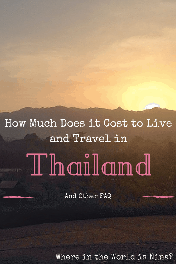How Much Does it Cost to Live in Thailand and Other FAQ