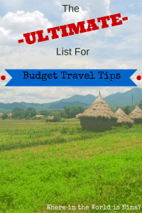 Ultimate list for budget travel tips
