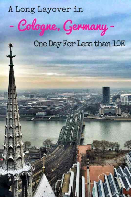 A Long Layover in Cologne, Germany - One Day For Less than 10€ 2