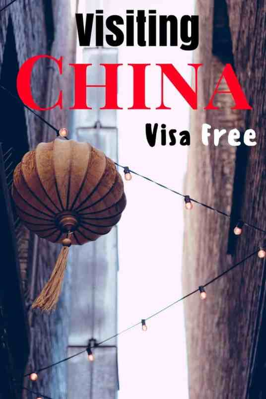 How to Go Visa-Free to China