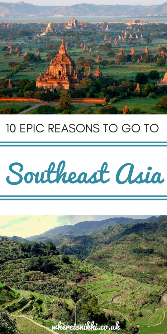 10 Epic Reasons to Visit Southeast Asia