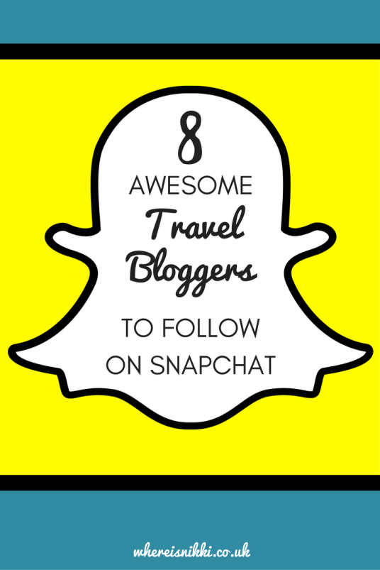 8 Awesome Travel Bloggers You Should Follow on Snapchat