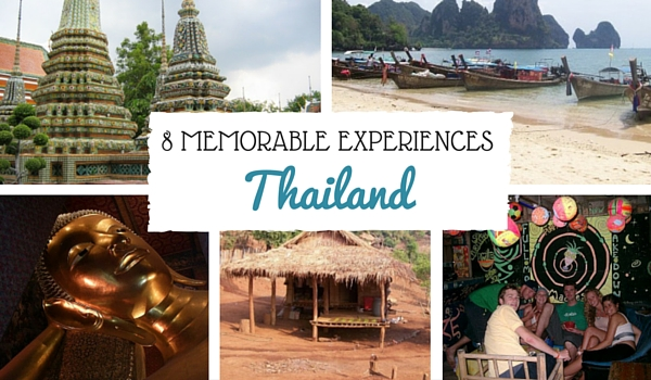 My Top 8 Most Memorable Experiences in Thailand