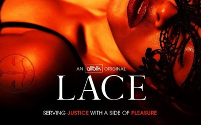 ALLBLK Releases Official Trailer for Highly Anticipated Legal Drama LACE