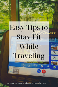 easy tips to stay fit while traveling