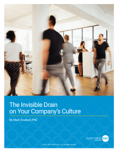 The Invisible Drain on Your Company's Culture