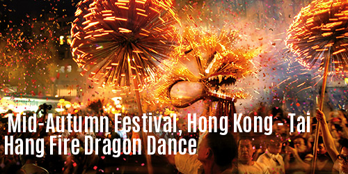 Mid-Autumn Festival Hong Kong–Tai Hang Fire Dragon Dance