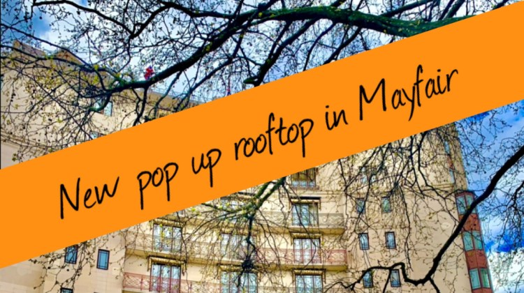 New rooftop bar and resturant in Mayfair London
