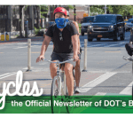 You should get the NYC DoT's monthly bike newsletter