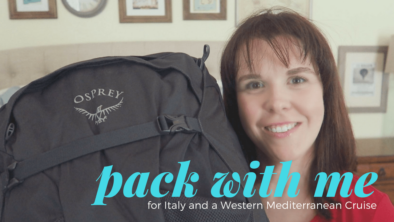 Pack With Me: Italy and Western Mediterranean Cruise Edition