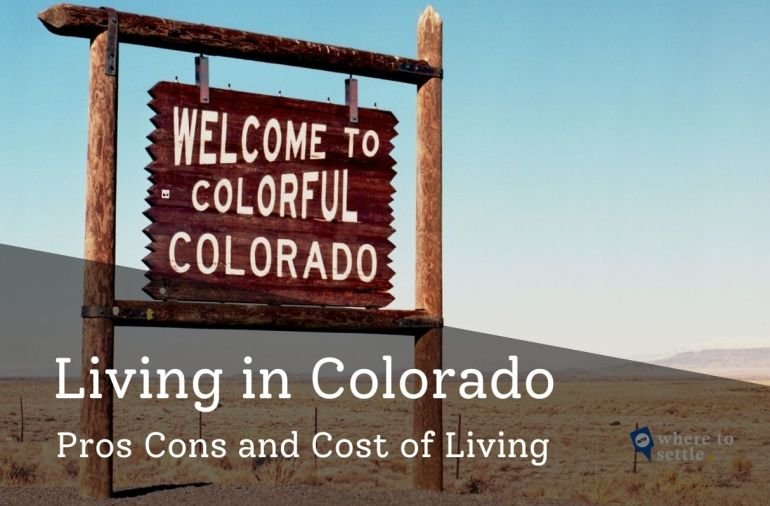 Living in Colorado - Pros Cons and Cost of Living