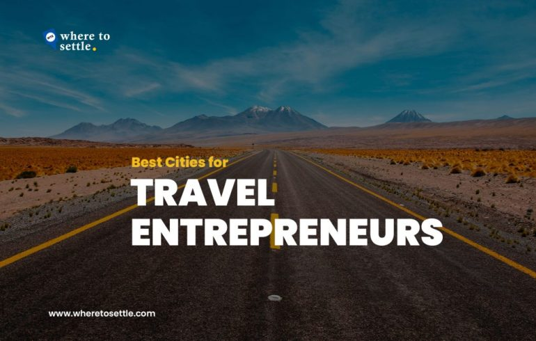 Best Cities for Travel Entrepreneurs