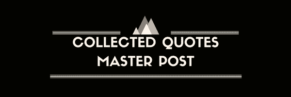 Collected Quotes Master Post Image