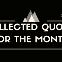 Collected Quotes For The Month