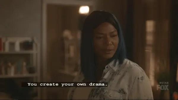 Carlotta noting that Star created her own drama.