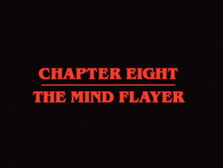 Stranger Things Season 2 Episode 8 Chapter Eight The Mind Flayer - Title Card