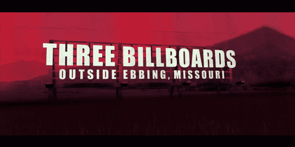 Three Billboards Outside Ebbing, Missouri - Title Card