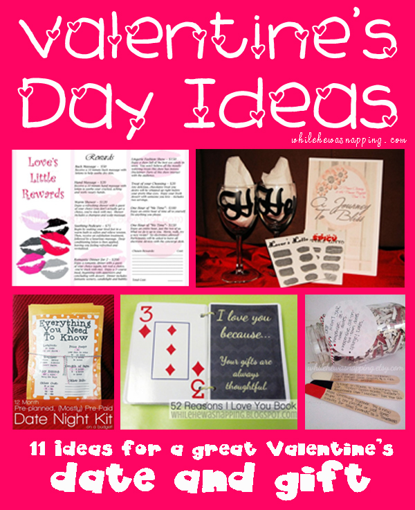 11 Valentines Day Ideas Dates And Gifts While He Was