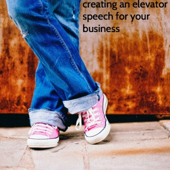 Creating an Elevator Speech for Your Business