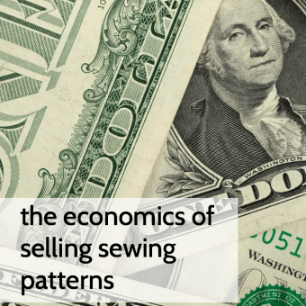 The Economics of Selling Sewing Patterns