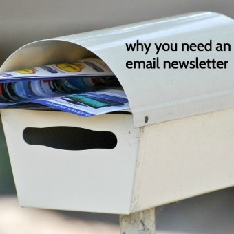 Why You Need an Email Newsletter